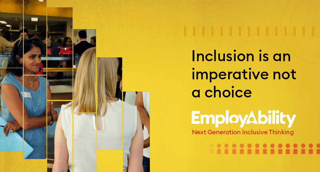 Inclusion is an imperative not a choice